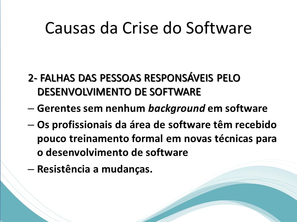 Causas da Crise do Software