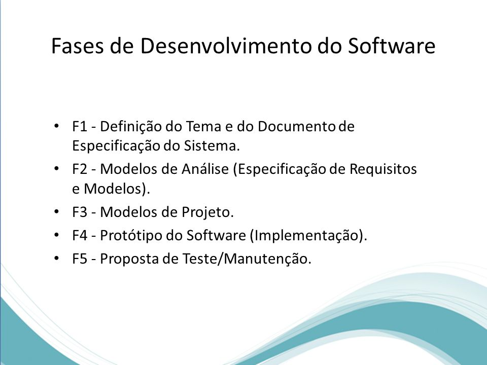 Fases de Desenvolvimento do Software