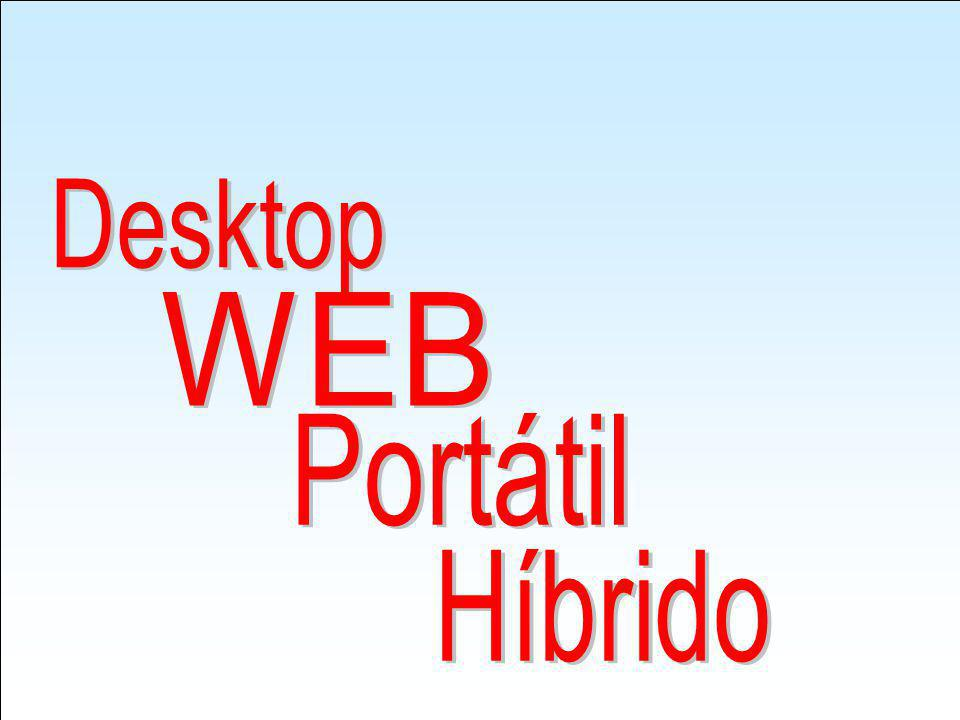 Desktop WEB Portátil Híbrido