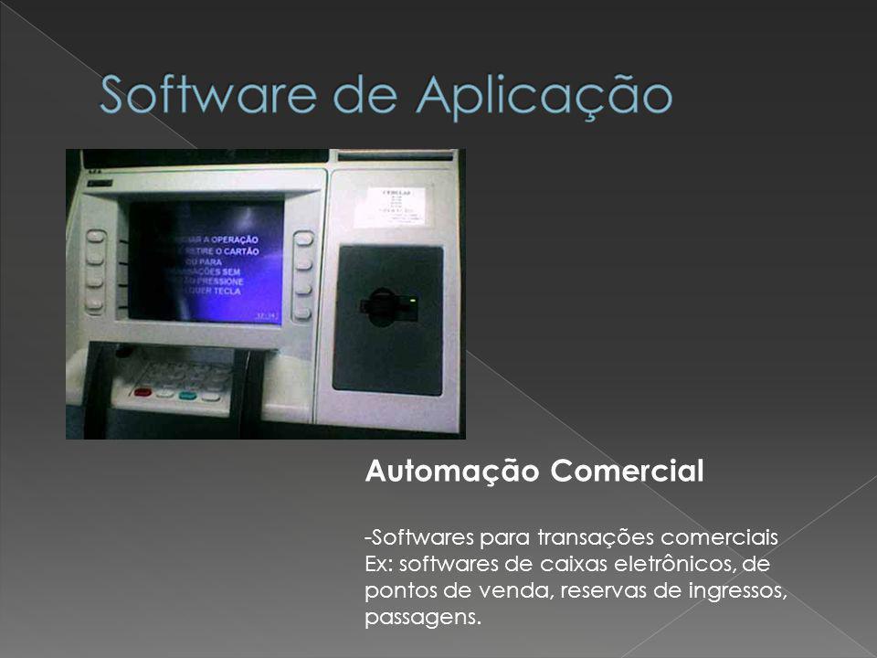 Software de Aplicação Automação Comercial