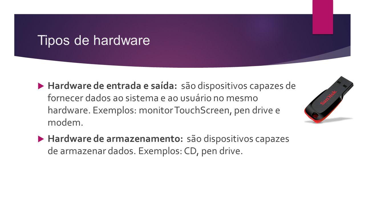 Tipos de hardware