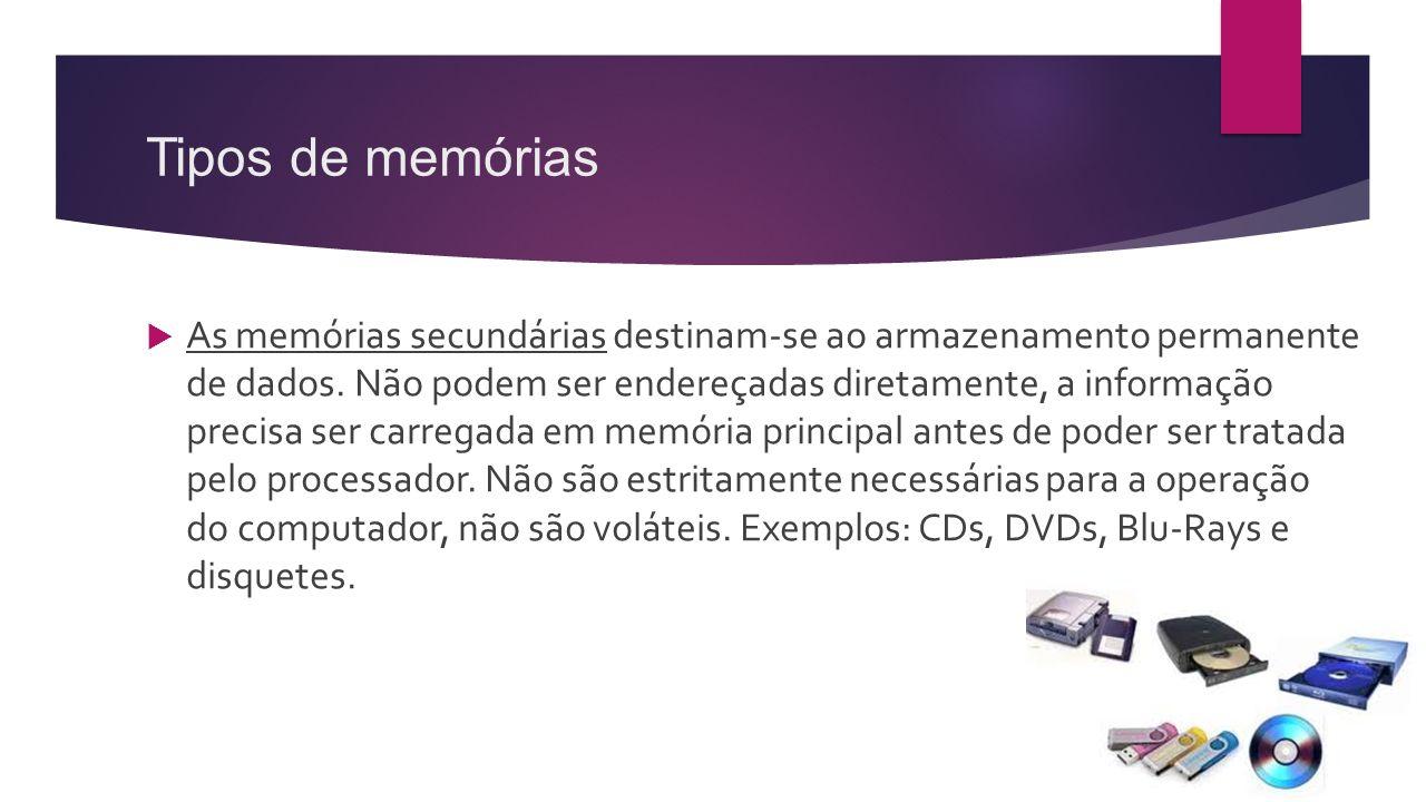 Tipos de memórias