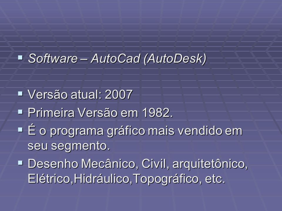 Software – AutoCad (AutoDesk)