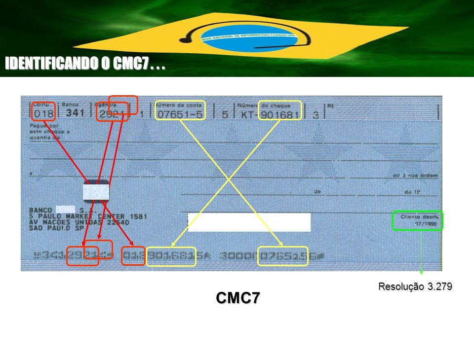 IDENTIFICANDO O CMC7 . . . Resolução 3.279 CMC7