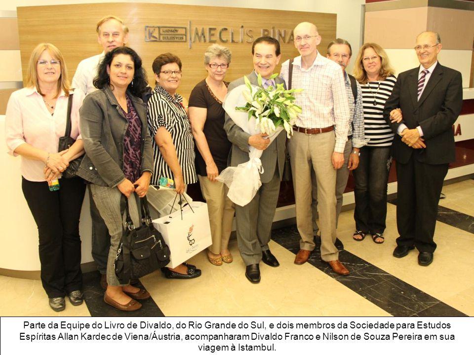 Parte da Equipe do Livro de Divaldo, do Rio Grande do Sul, e dois membros da Sociedade para Estudos Espíritas Allan Kardec de Viena/Áustria, acompanharam Divaldo Franco e Nilson de Souza Pereira em sua viagem à Istambul.