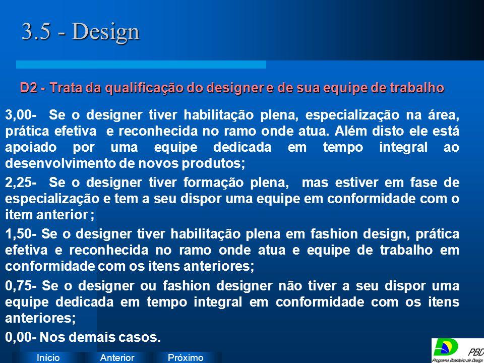 D2 - Trata da qualificação do designer e de sua equipe de trabalho
