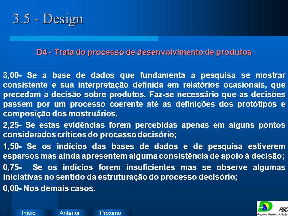 D4 - Trata do processo de desenvolvimento de produtos