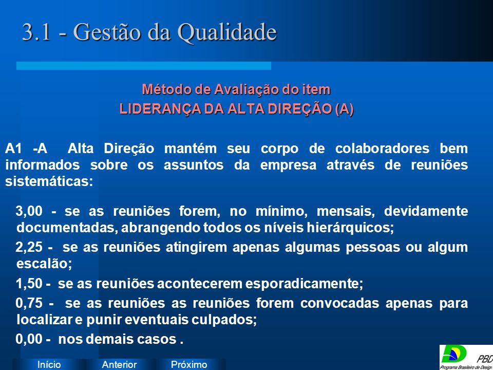 Método de Avaliação do item LIDERANÇA DA ALTA DIREÇÃO (A)