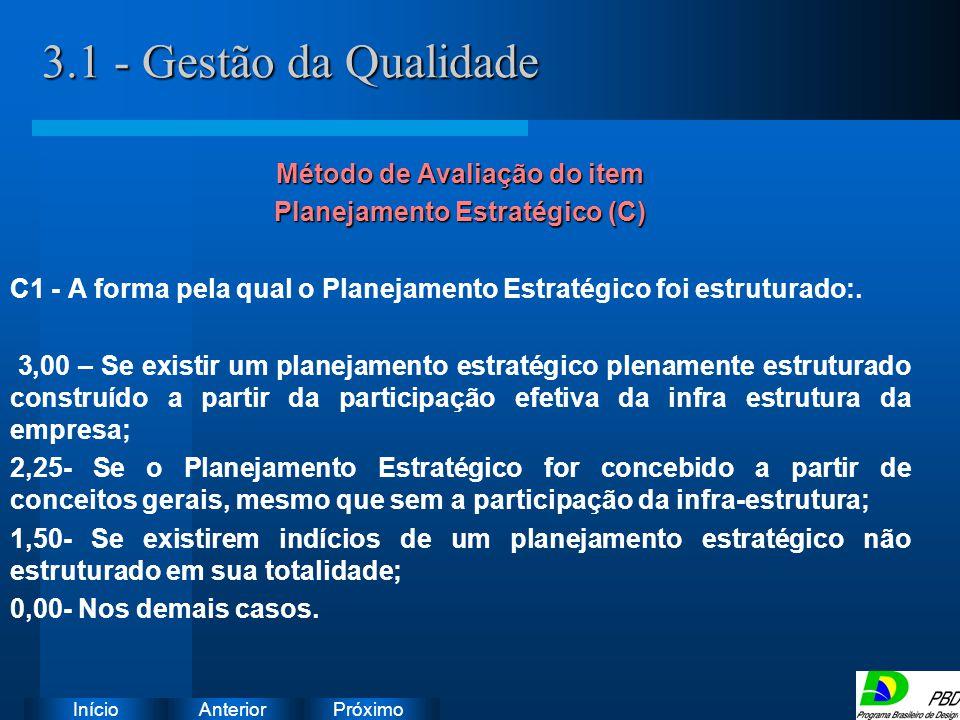 Método de Avaliação do item Planejamento Estratégico (C)