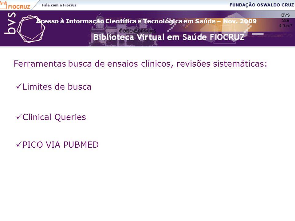 Ferramentas busca de ensaios clínicos, revisões sistemáticas: