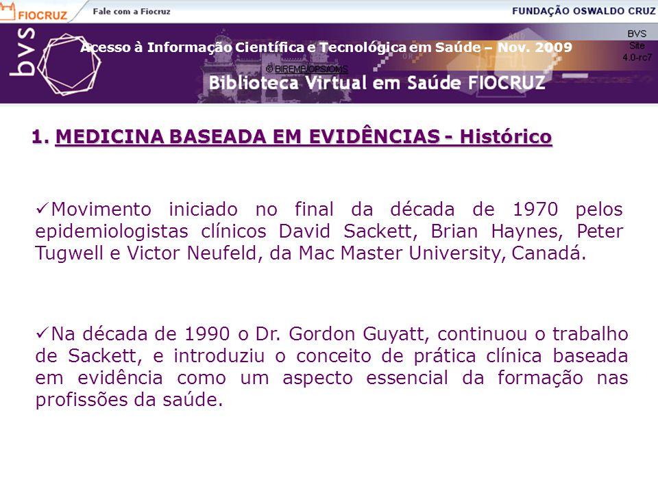 MEDICINA BASEADA EM EVIDÊNCIAS - Histórico