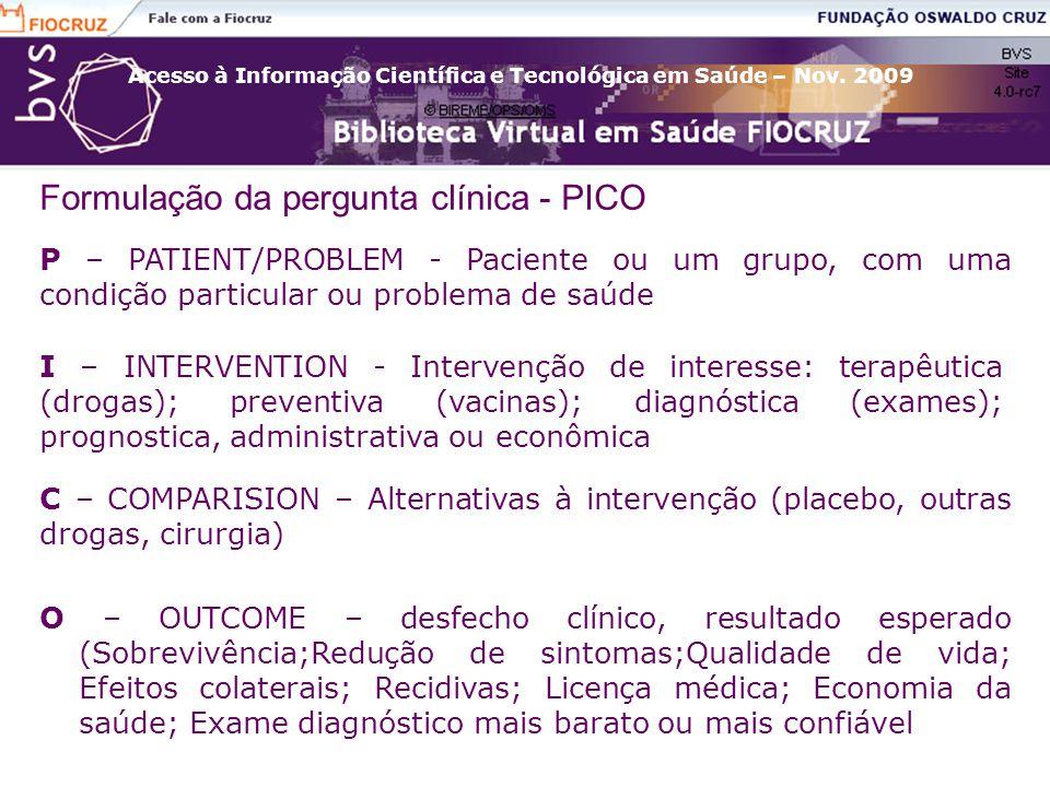 Formulação da pergunta clínica - PICO