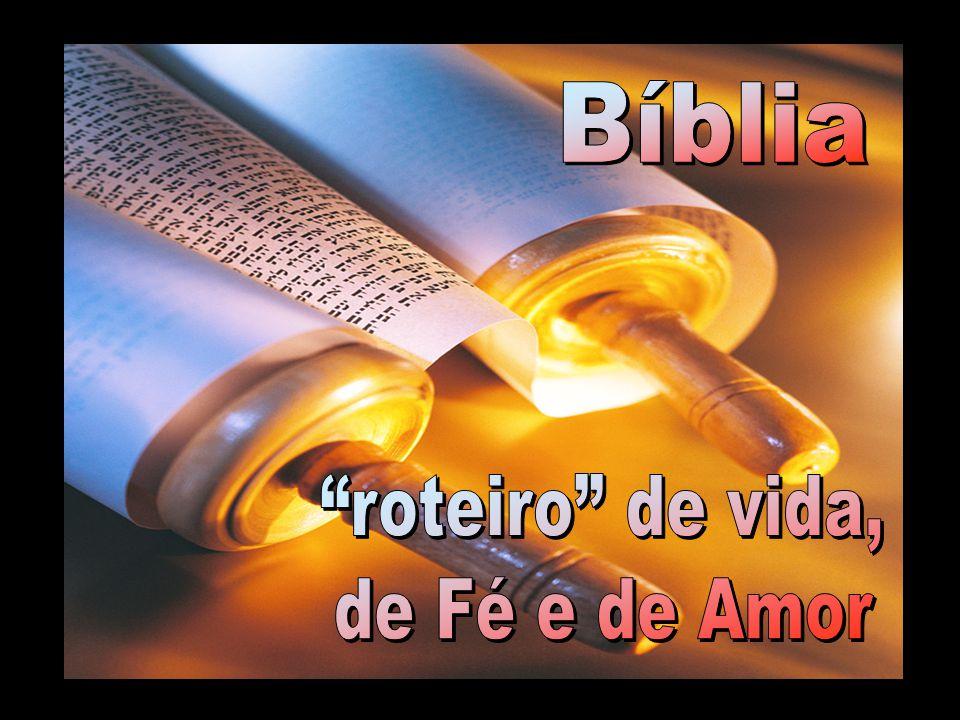 Bíblia roteiro de vida, de Fé e de Amor