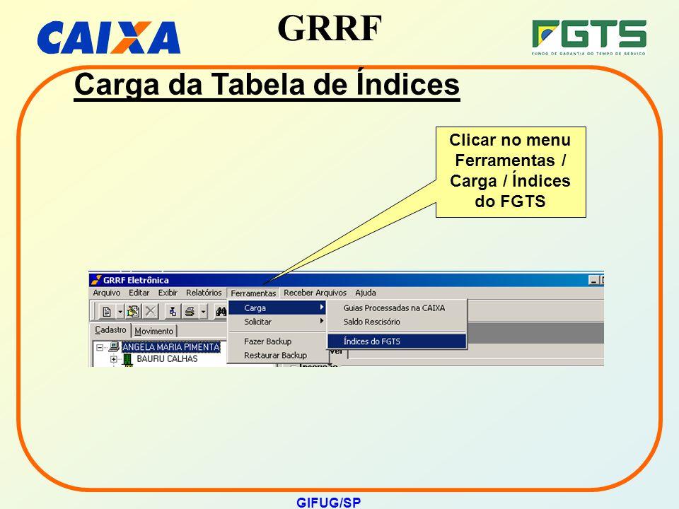 Clicar no menu Ferramentas / Carga / Índices do FGTS