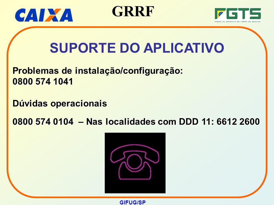 SUPORTE DO APLICATIVO Problemas de instalação/configuração: