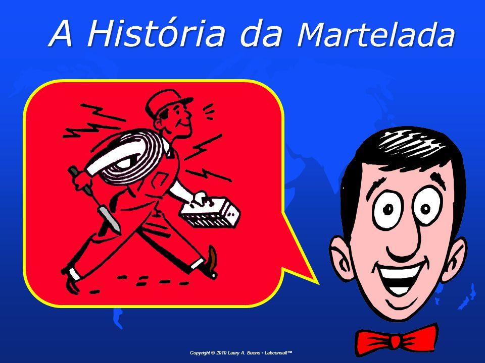 A História da Martelada