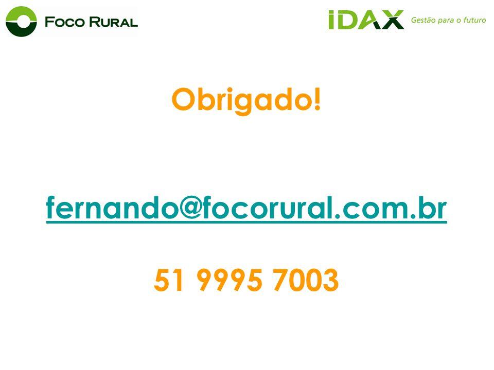 Obrigado! fernando@focorural.com.br 51 9995 7003
