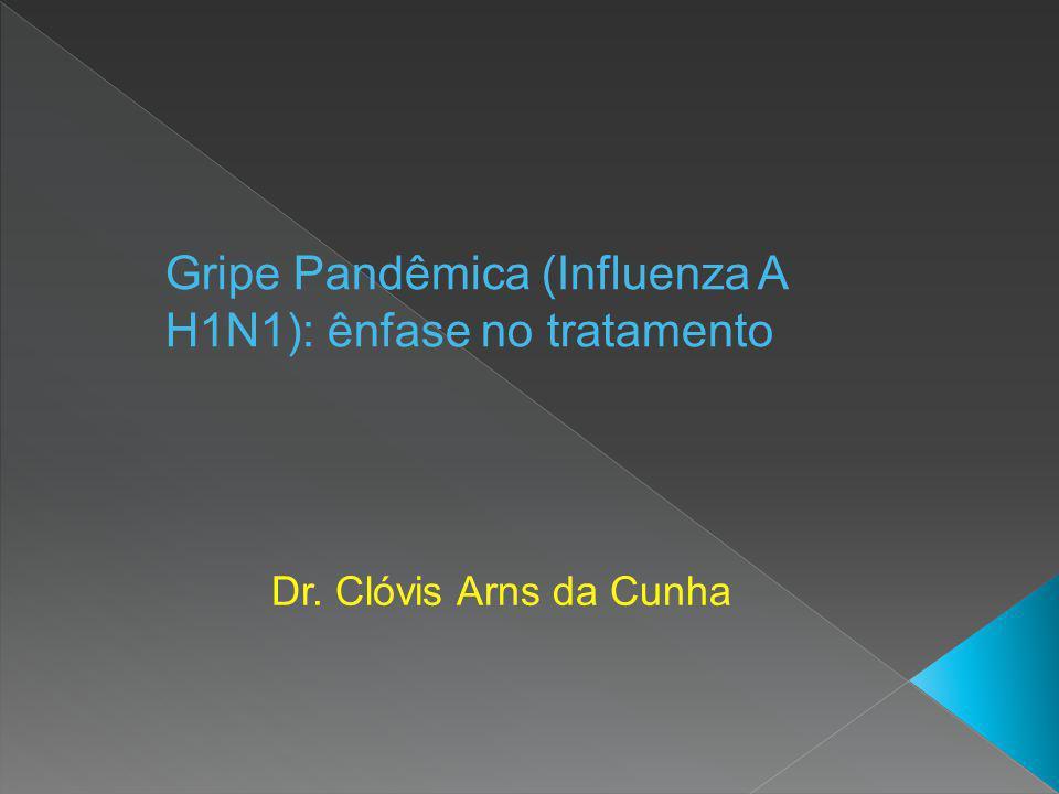 Gripe Pandêmica (Influenza A H1N1): ênfase no tratamento