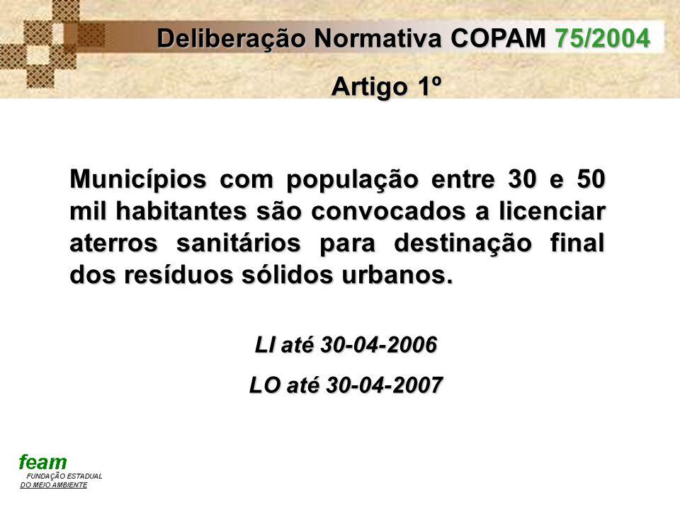 Deliberação Normativa COPAM 75/2004 Artigo 1º