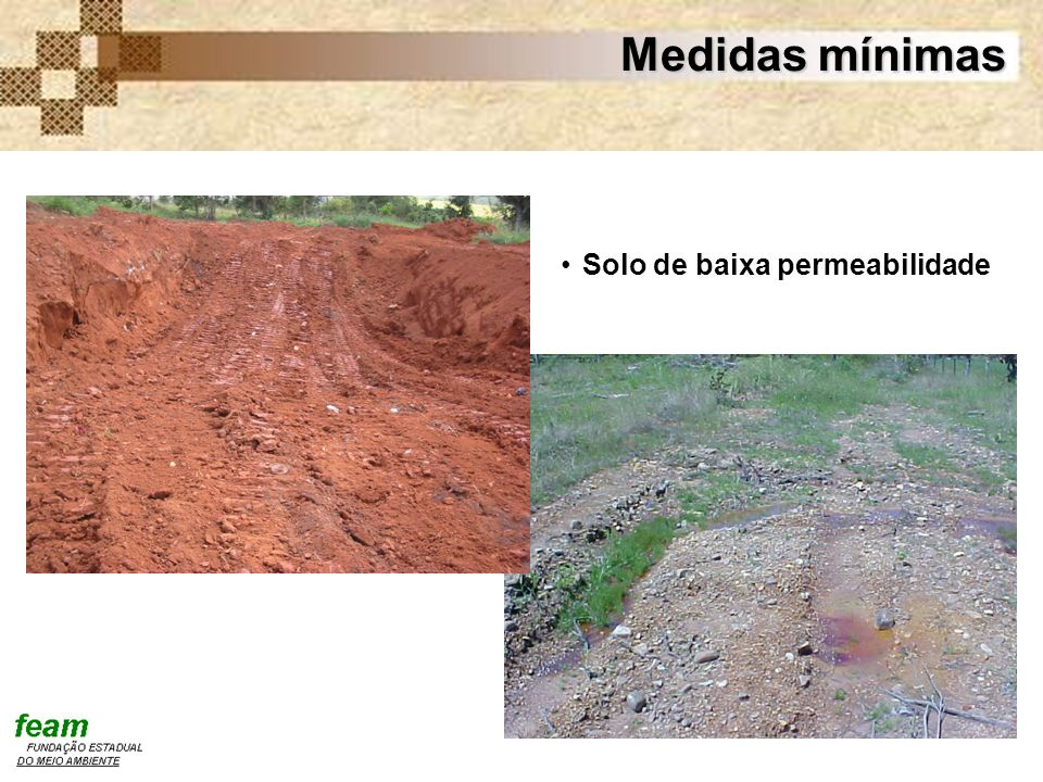 Medidas mínimas Solo de baixa permeabilidade