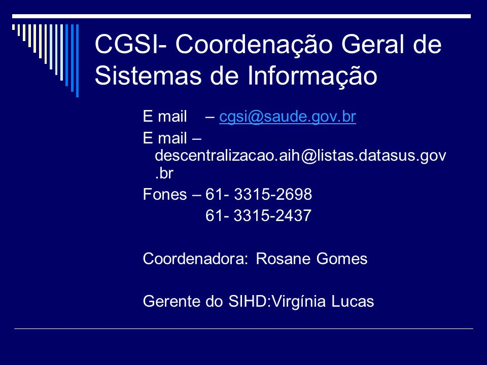 CGSI- Coordenação Geral de Sistemas de Informação