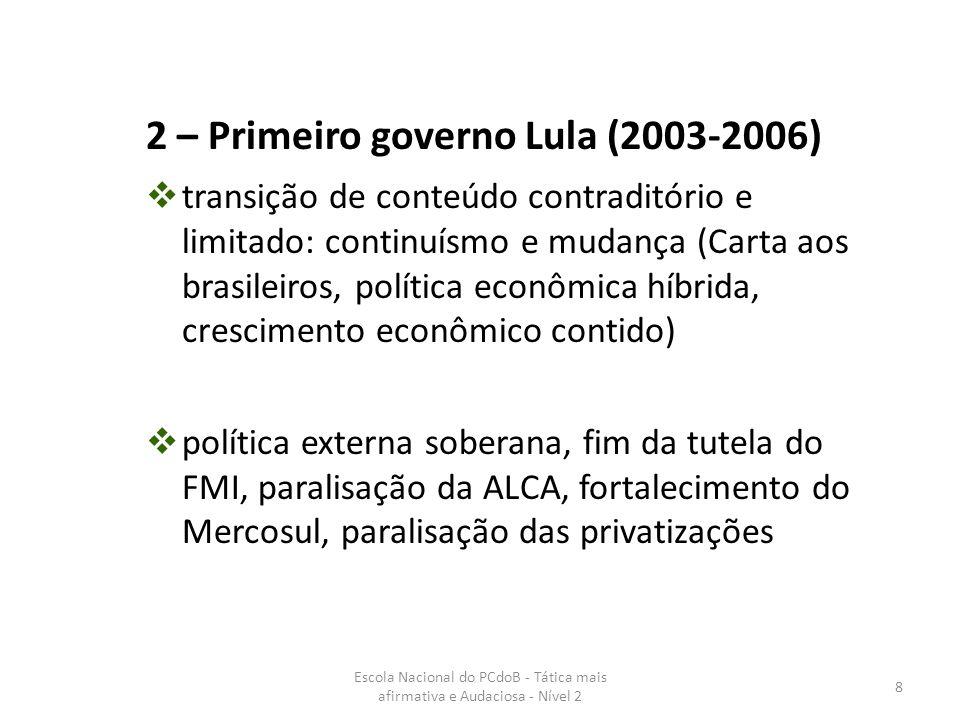 2 – Primeiro governo Lula (2003-2006)