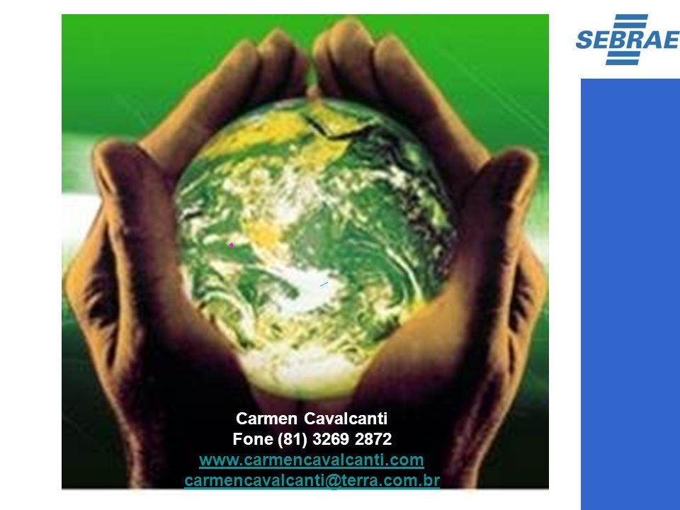 Carmen Cavalcanti Fone (81) 3269 2872 www. carmencavalcanti