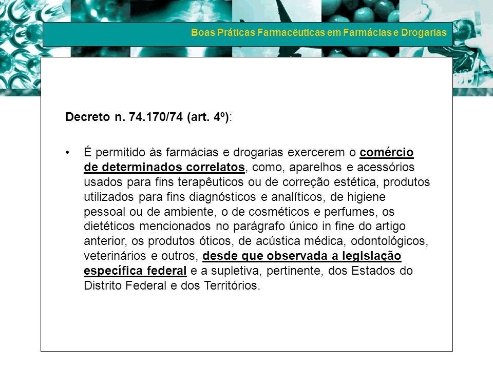 Decreto n. 74.170/74 (art. 4º):