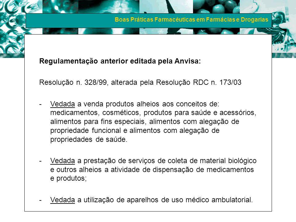 Regulamentação anterior editada pela Anvisa: