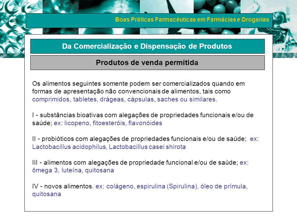 Da Comercialização e Dispensação de Produtos