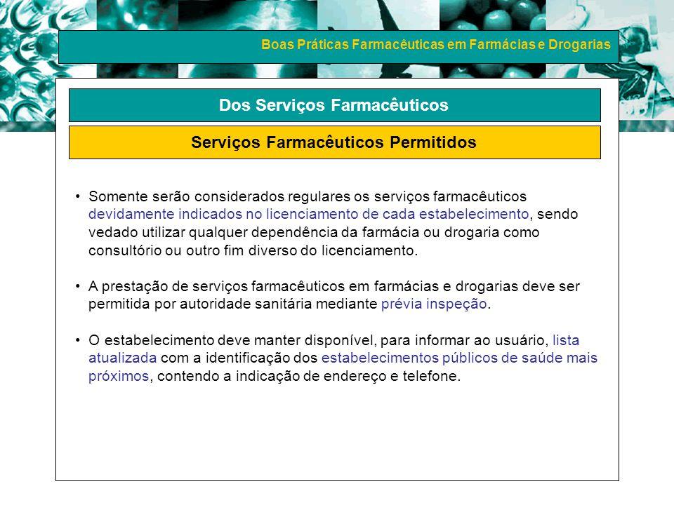 Dos Serviços Farmacêuticos Serviços Farmacêuticos Permitidos