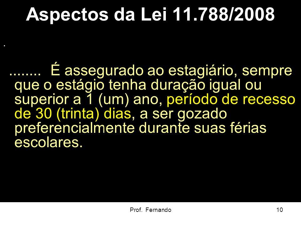Aspectos da Lei 11.788/2008 .