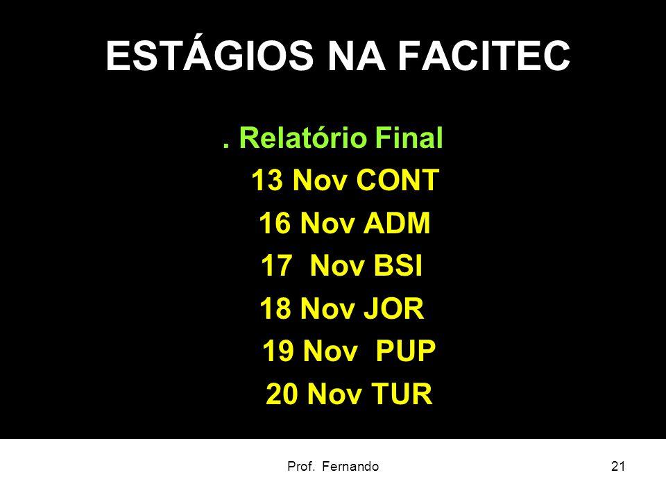 ESTÁGIOS NA FACITEC . Relatório Final 13 Nov CONT 16 Nov ADM