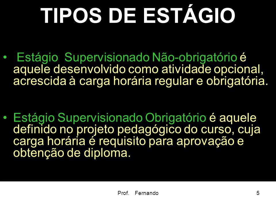 TIPOS DE ESTÁGIO