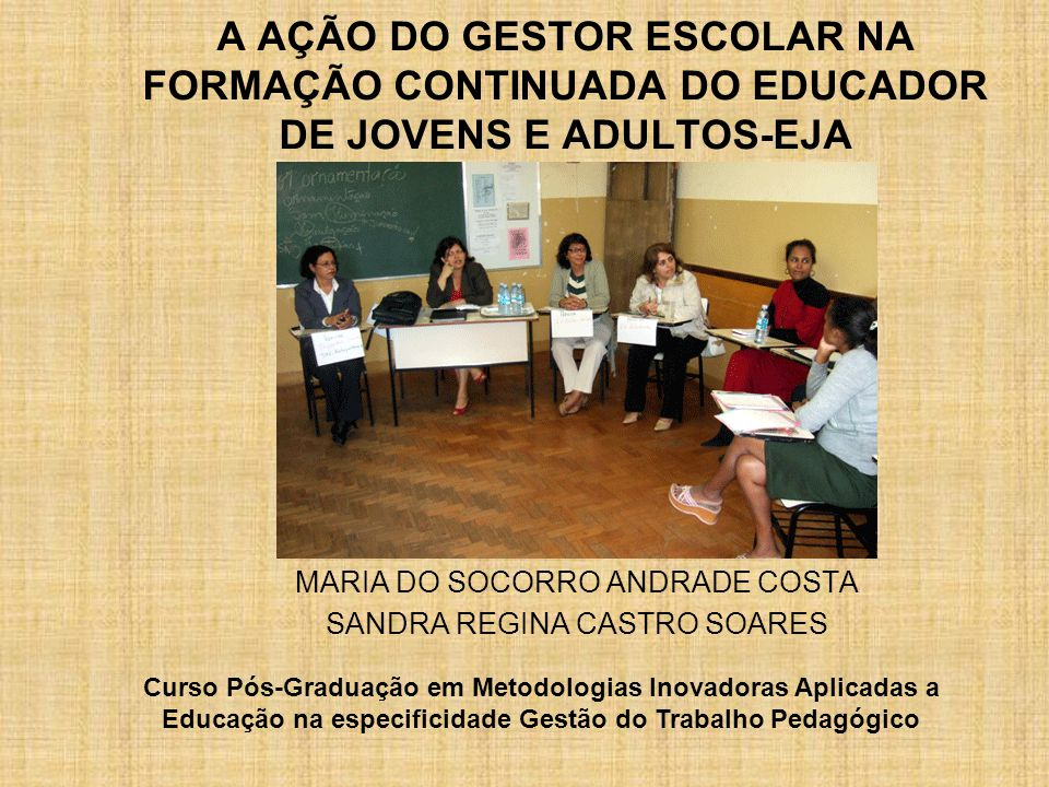 MARIA DO SOCORRO ANDRADE COSTA SANDRA REGINA CASTRO SOARES