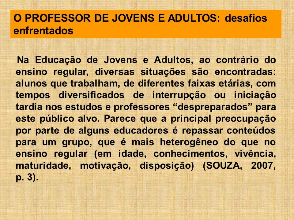 O PROFESSOR DE JOVENS E ADULTOS: desafios enfrentados