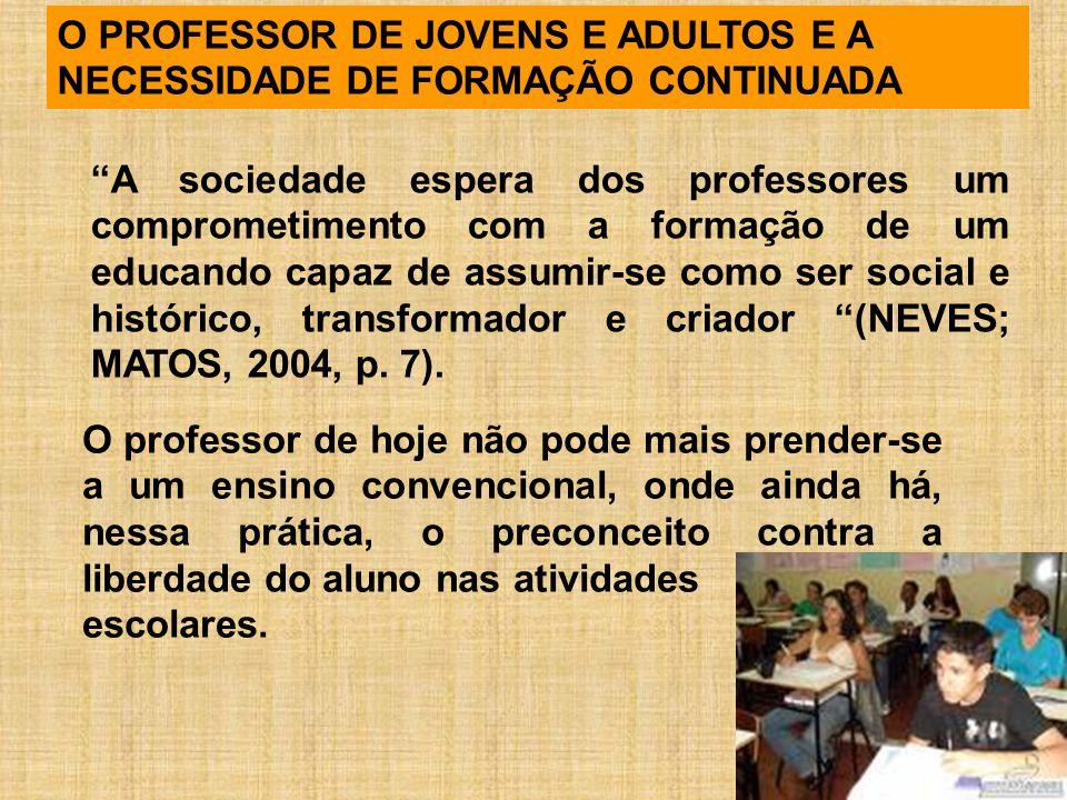 O PROFESSOR DE JOVENS E ADULTOS E A NECESSIDADE DE FORMAÇÃO CONTINUADA