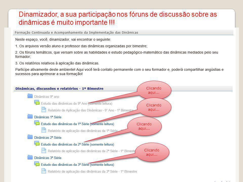 Dinamizador, a sua participação nos fóruns de discussão sobre as dinâmicas é muito importante !!!
