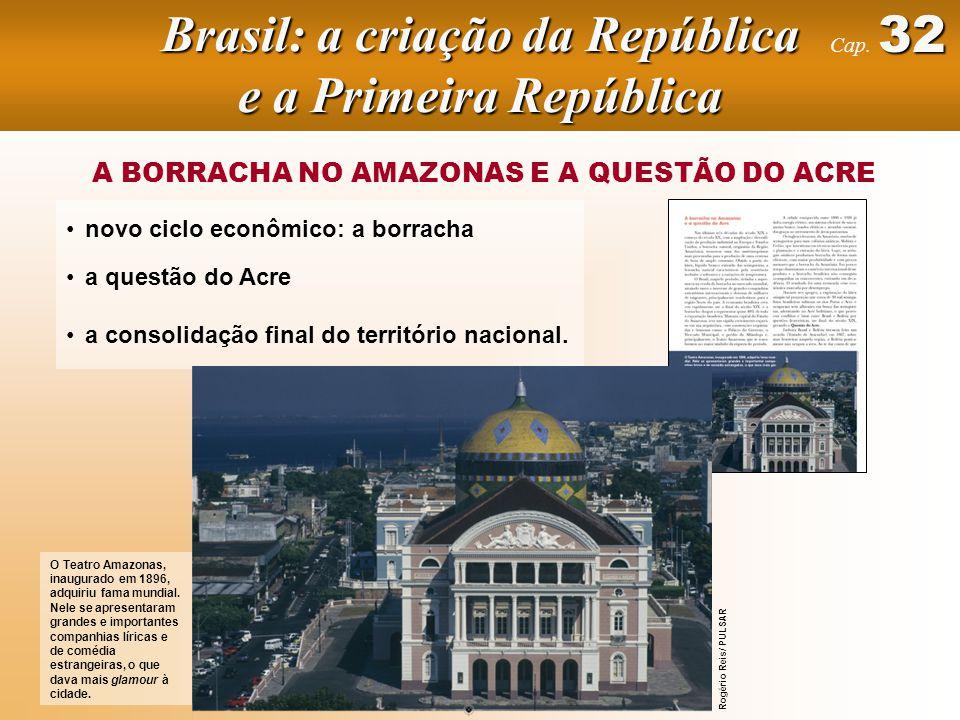 Brasil: a criação da República e a Primeira República