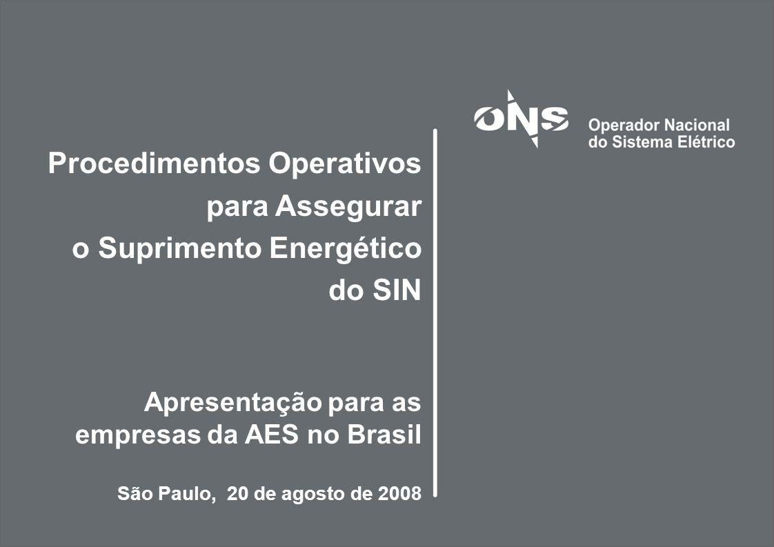 Procedimentos Operativos para Assegurar o Suprimento Energético do SIN