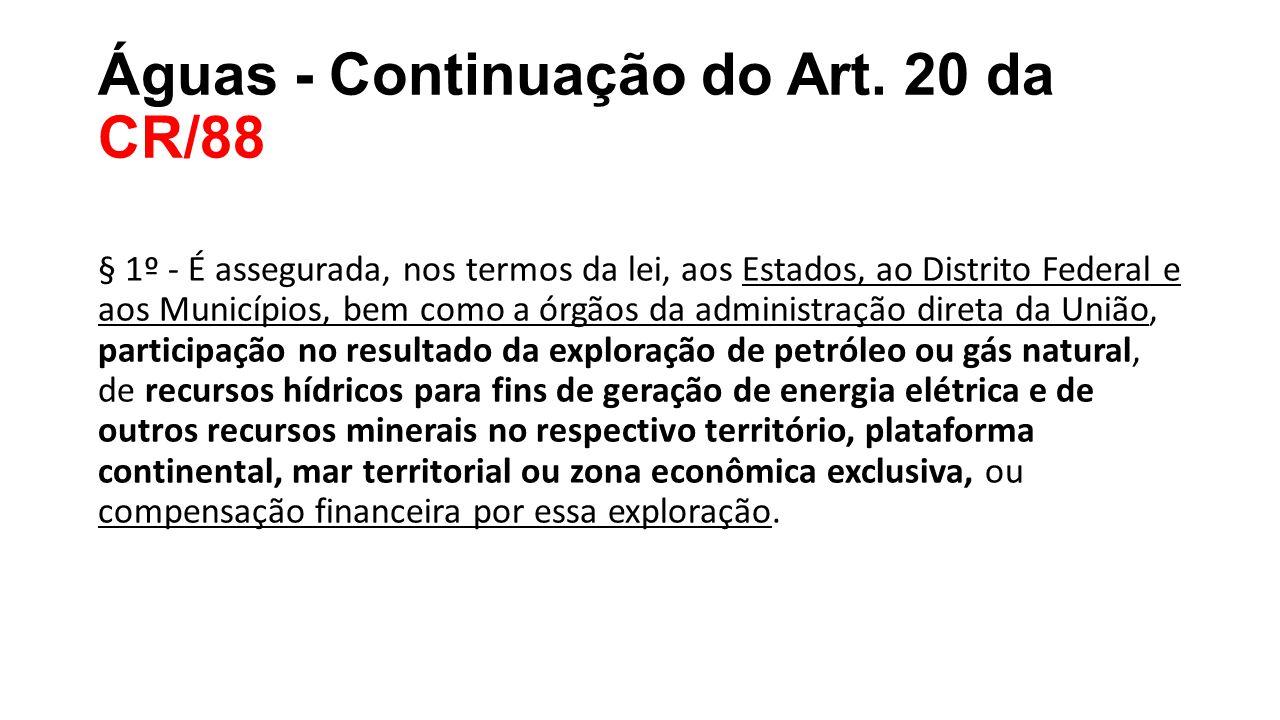 Águas - Continuação do Art. 20 da CR/88