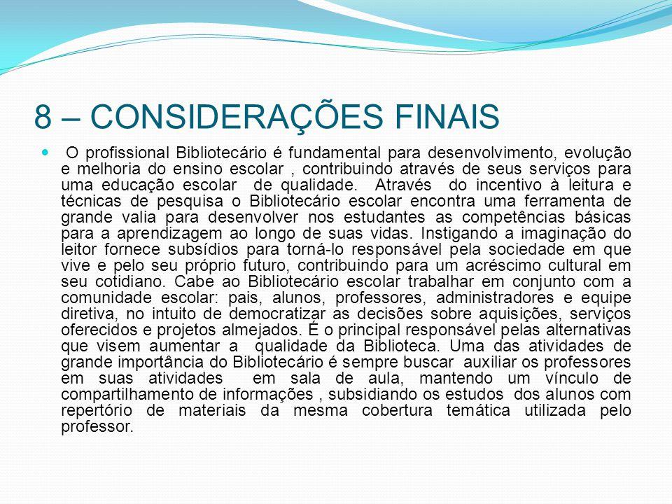 8 – CONSIDERAÇÕES FINAIS