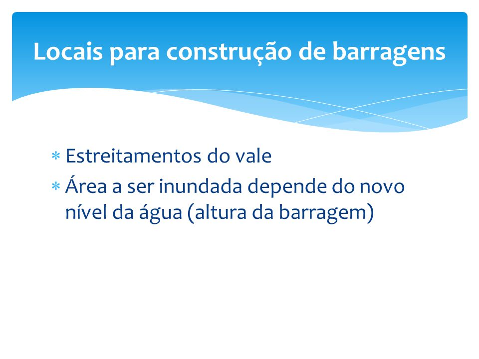 Locais para construção de barragens