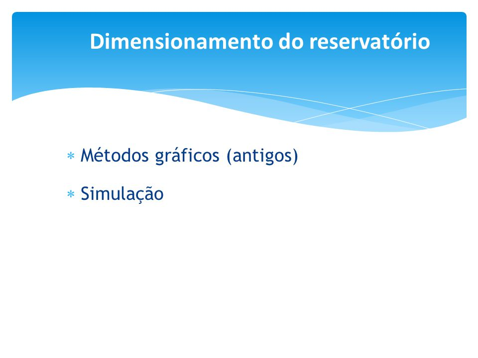 Dimensionamento do reservatório