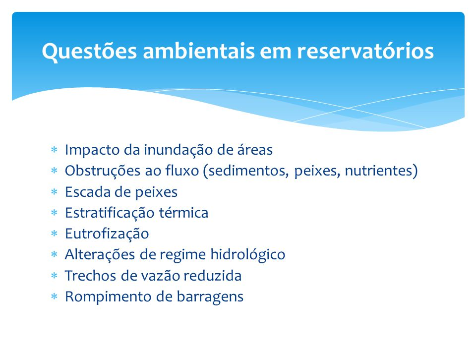 Questões ambientais em reservatórios