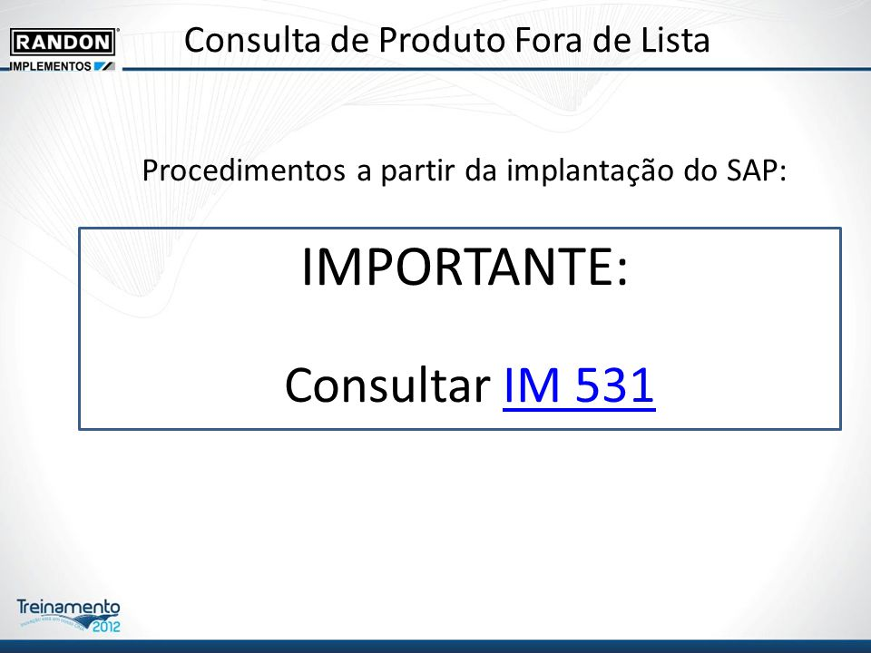 Procedimentos a partir da implantação do SAP: