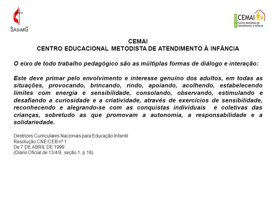 CENTRO EDUCACIONAL METODISTA DE ATENDIMENTO À INFÂNCIA