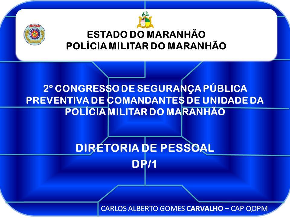 POLÍCIA MILITAR DO MARANHÃO