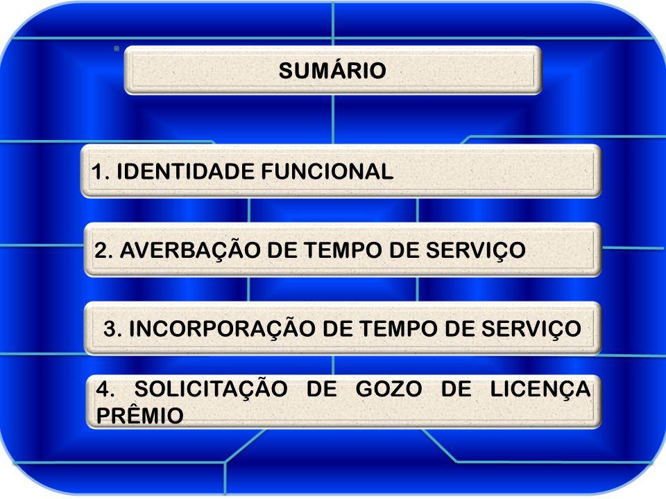 3. INCORPORAÇÃO DE TEMPO DE SERVIÇO