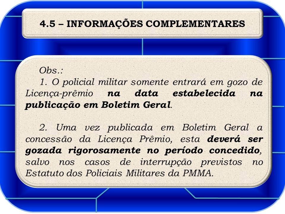 4.5 – INFORMAÇÕES COMPLEMENTARES